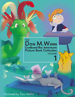 Cover of the book The Don M. Winn Cardboard Box Adventures Picture Book Collection Volume 2. Four stories. Click to learn more or purchase.
