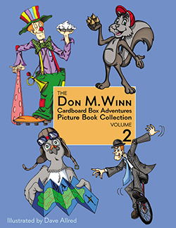 Cover of the book The Don M. Winn Cardboard Box Adventures Picture Book Collection Volume 1. Four stories. Click to learn more or purchase.